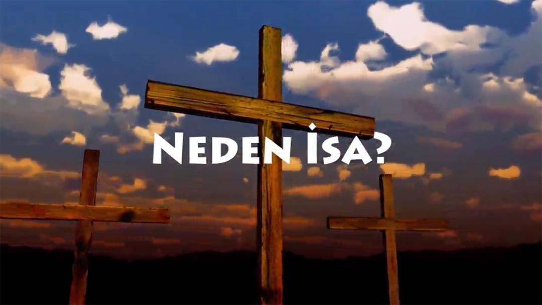 Neden İsa?