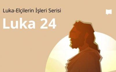 Luka 24. Böl.