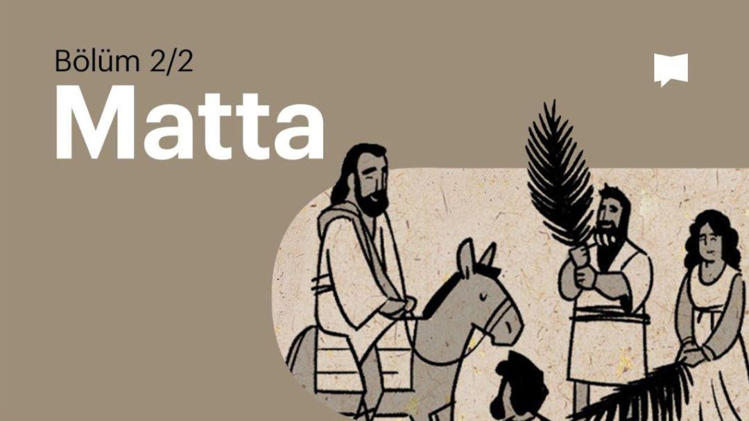 Matta 14-21 Bölüm
