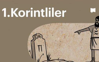 1.Korintliler | BibleProject Türkçe