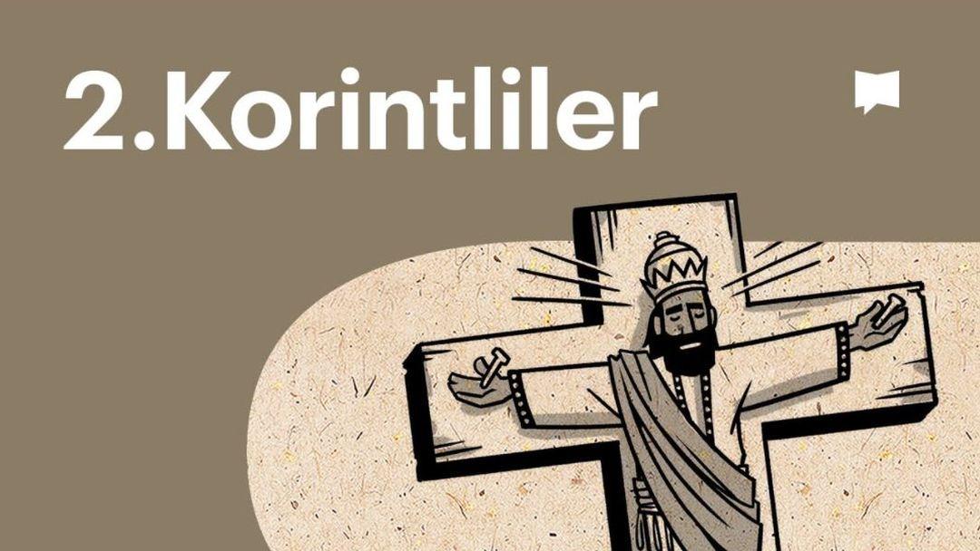 2.Korintliler | BibleProject Türkçe