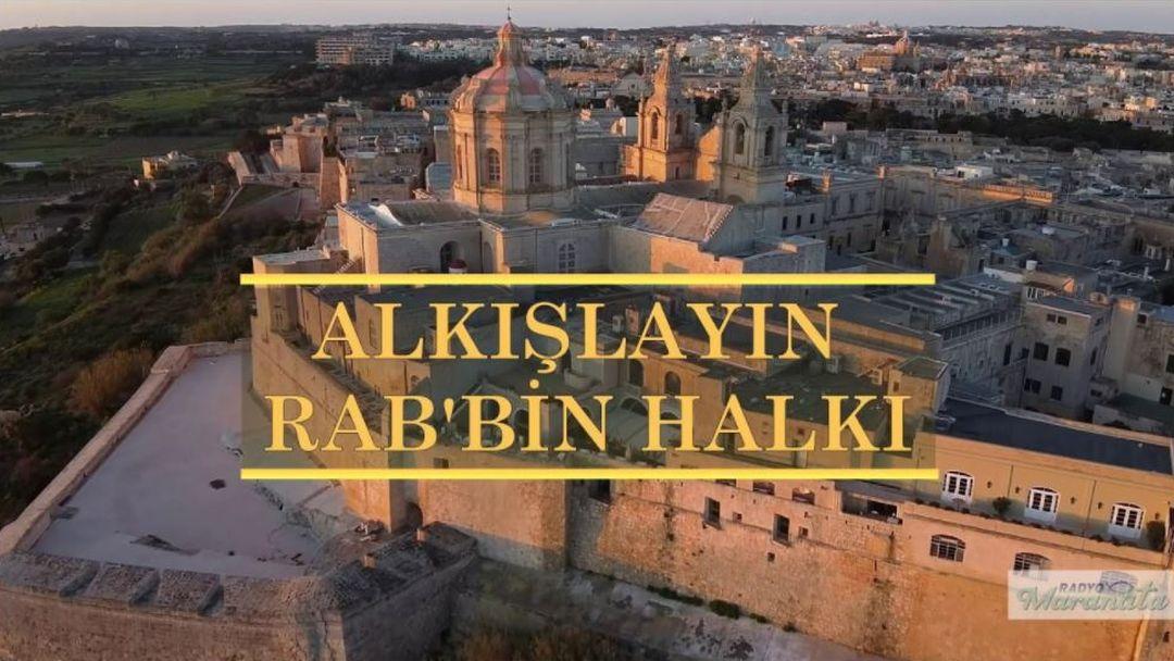 Alkışlayın, Rab'bin Halkı   Hristiyan İlahisi