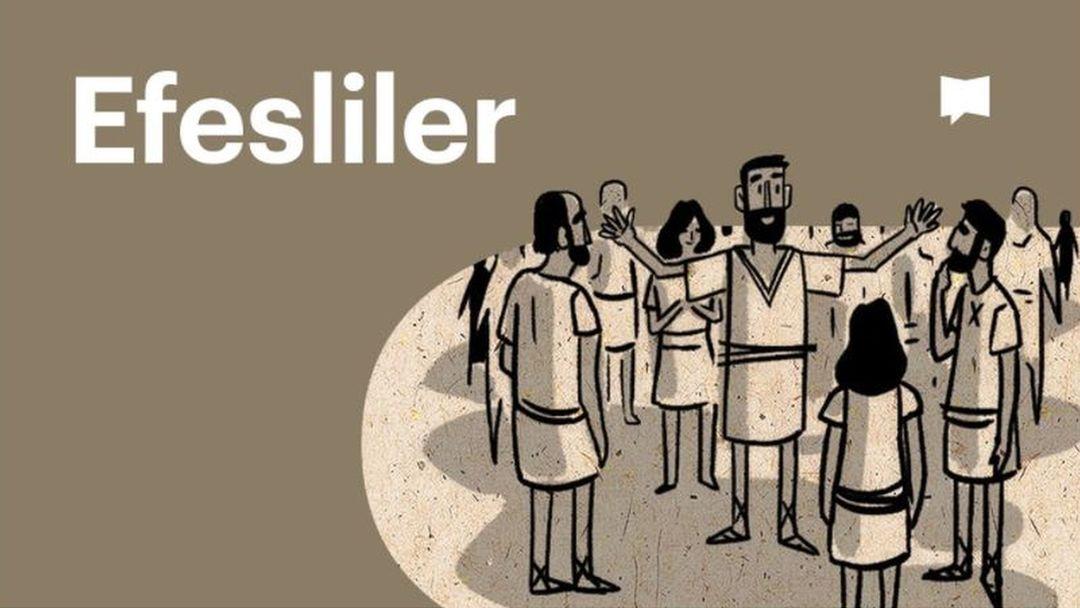 Efesliler   BibleProject Türkçe